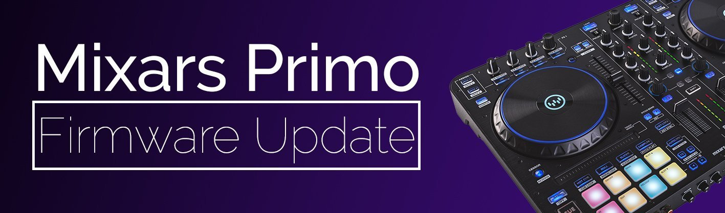 Mixars Primo Firmware Update Banner
