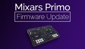 Mixars Primo Firmware Update Thumbnail