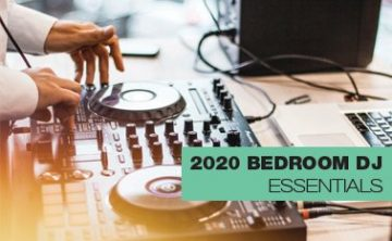 Bedroom DJ 2020 Essentials Thumbnail1
